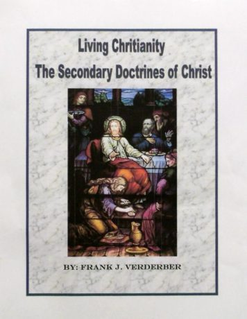 Living Christinity - The Secondary Doctrines of Christ